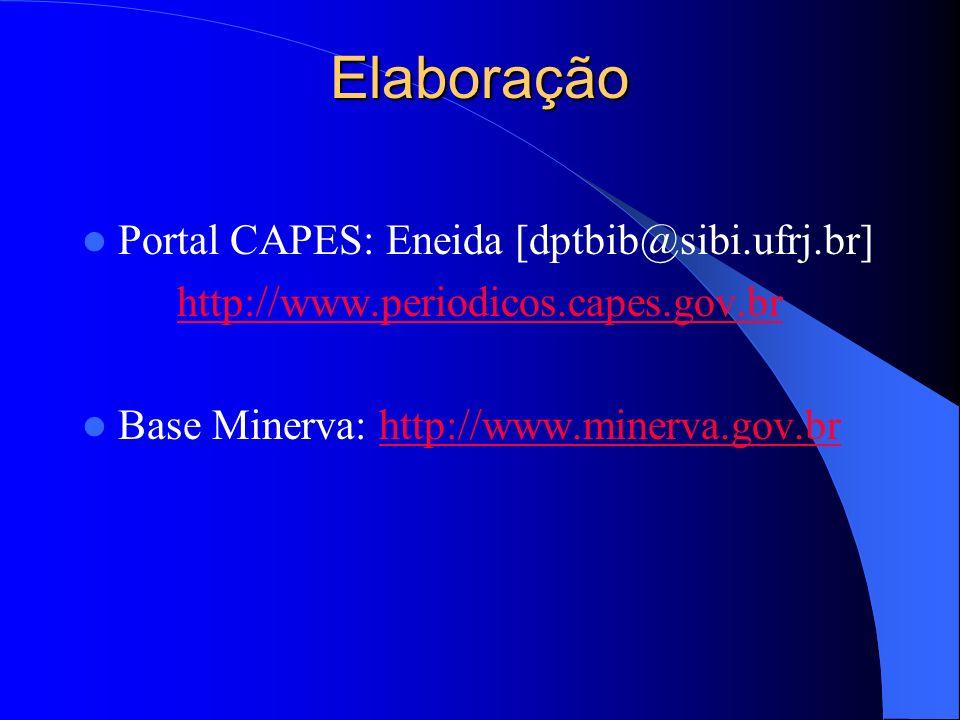 Elaboração Portal CAPES: Eneida [dptbib@sibi.ufrj.br]